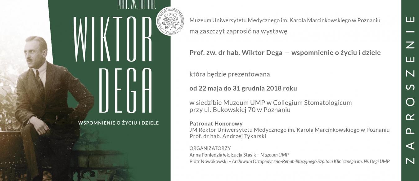 """Wystawa """"Prof. zw. dr hab. Wiktor Dega - wspomnienie o życiu i dziele"""""""